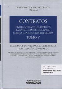 TOMO V. CONTRATOS DE PRESTACIÓN DE SERVICIOS Y REALIZACIÓN DE OBRAS  (II)  (PAPEL + E-BOOK) CONTRATO