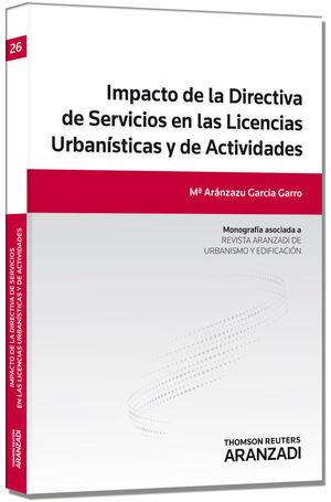 IMPACTO DE LA DIRECTIVA DE SERVICIOS EN LAS LICENCIAS URBANÍSTICAS Y DE ACTIVIDADES
