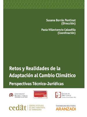 RETOS Y REALIDADES DE LA ADAPTACIÓN AL CAMBIO CLIMÁTICO: PERSPECTIVAS  TÉCNICO-JURDICAS