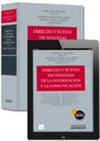 DERECHO Y NUEVAS TECNOLOGAS DE LA INFORMACIÓN Y LA COMUNICACIÓN (PAPEL + E-BOOK) PAPEL+EBOOK