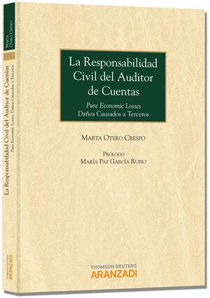 LA RESPONSABILIDAD CIVIL DEL AUDITOR DE CUENTAS