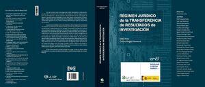 RÉGIMEN JURÍDICO DE LA TRANSFERENCIA DE RESULTADOS DE INVESTIGACIÓN