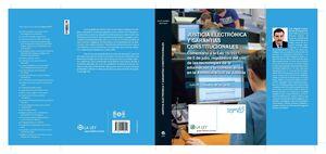 JUSTICIA ELECTRÓNICA Y GARANTÍAS CONSTITUCIONALES
