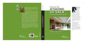 MANUAL DE ACTUACIONES EN SALA. TÉCNICAS PRÁCTICAS DEL PROCESO CIVIL
