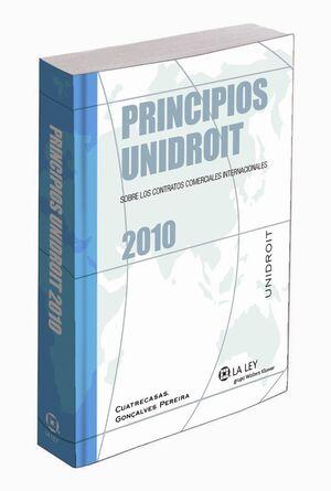 PRINCIPIOS UNIDROIT SOBRE LOS CONTRATOS COMERCIALES INTERNACIONALES 2010