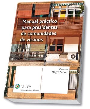 MANUAL PRÁCTICO PARA PRESIDENTES DE COMUNIDADES DE VECINOS