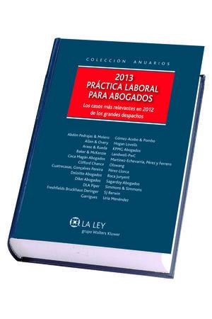 PRÁCTICA LABORAL PARA ABOGADOS 2013