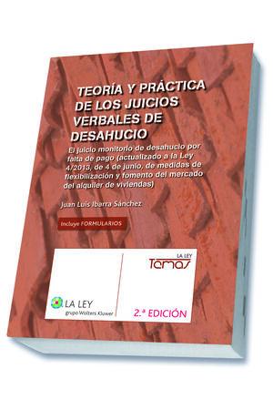 TEORÍA Y PRÁCTICA DE LOS JUICIOS VERBALES DE DESAHUCIO (2.ª EDICIÓN)