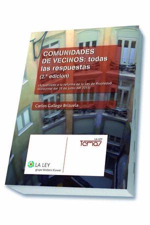 COMUNIDADES DE VECINOS: TODAS LAS RESPUESTAS (2.ª EDICIÓN)