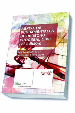ASPECTOS FUNDAMENTALES DE DERECHO PROCESAL CIVIL (2.ª EDICIÓN)