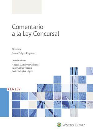 COMENTARIO A LA LEY CONCURSAL