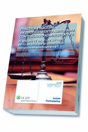 PRÁCTICA PROCESAL DEL PROCEDIMIENTO ABREVIADO CONTENCIOSO-ADMINISTRATIVO