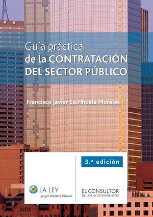 GUÍA PRÁCTICA DE LA CONTRATACIÓN DEL SECTOR PÚBLICO (3.ª EDICIÓN)