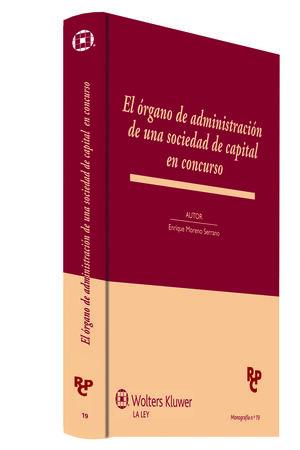 EL ÓRGANO DE ADMINISTRACIÓN DE UNA SOCIEDAD DE CAPITAL EN CONCURSO