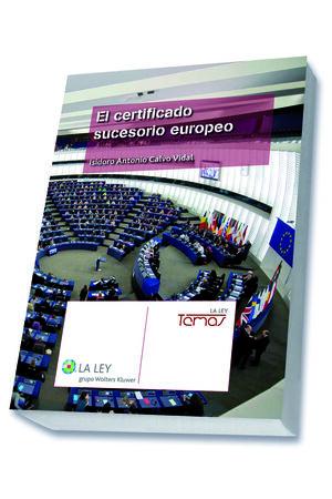 EL CERTIFICADO SUCESORIO EUROPEO