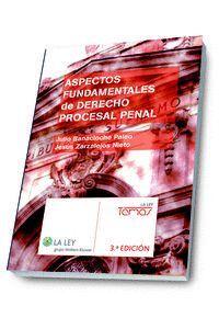 ASPECTOS FUNDAMENTALES DE DERECHO PROCESAL PENAL (3.ª EDICIÓN)