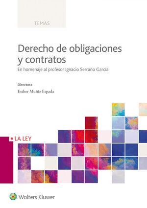 DERECHO DE OBLIGACIONES Y CONTRATOS EN HOMENAJE AL PROFESOR IGNACIO SERRANO GARCA