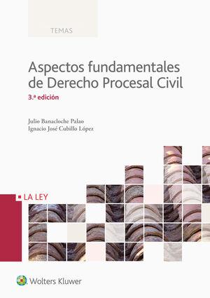 ASPECTOS FUNDAMENTALES DEL DERECHO PROCESAL CIVIL (3.ª EDICIÓN)