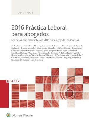 PRACTICA LABORAL PARA ABOGADOS 2016