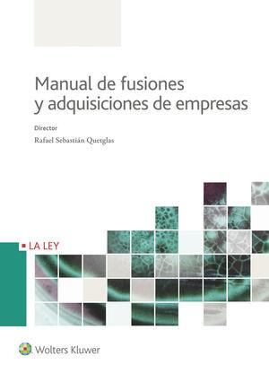 MANUAL DE FUSIONES Y ADQUISICIONES DE EMPRESA