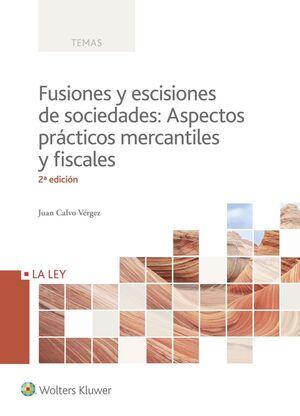 FUSIONES Y ESCISIONES DE SOCIEDADES (2.ª EDICIÓN)