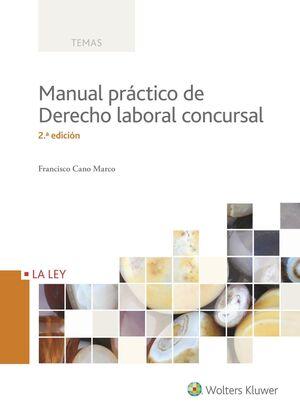 MANUAL PRACTICO DE DERECHO LABORAL CONCURSAL, 2ª E