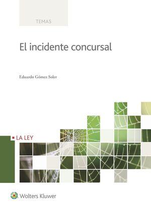 EL INCIDENTE CONCURSAL