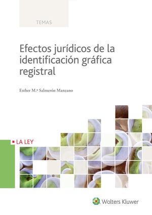 EFECTOS JURÍDICOS DE LA IDENTIFICACIÓN GRÁFICA REGISTRAL