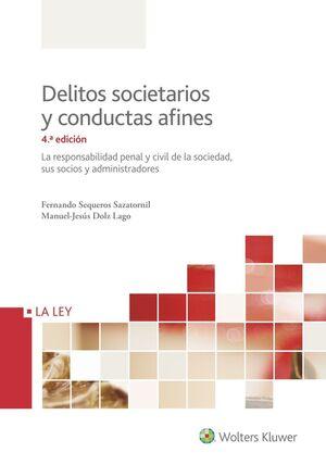 DELITOS SOCIETARIOS Y CONDUCTAS AFINES (4.ª EDICIÓN)