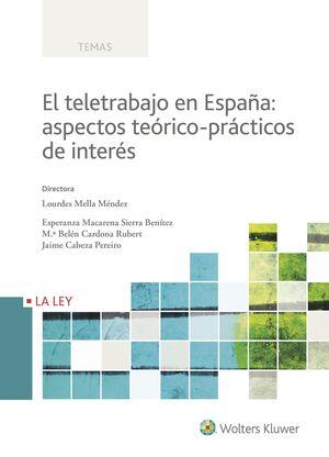 EL TELETRABAJO EN ESPAÑA: ASPECTOS TEÓRICO-PRÁCTICOS DE INTERÉS