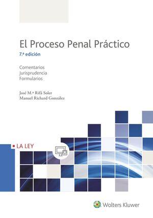 EL PROCESO PENAL PRÁCTICO (7.ª EDICIÓN)