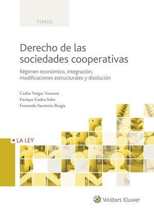 DERECHO DE LAS SOCIEDADES COOPERATIVAS. TOMO II