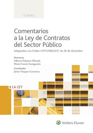 COMENTARIOS A LA LEY DE CONTRATOS DEL SECTOR PÚBLICO.
