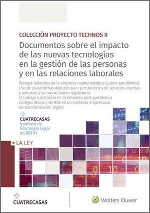 DOCUMENTOS SOBRE EL IMPACTO DE LAS NUEVAS TECNOLOGÍAS EN LA GESTIÓN DE LAS PERSONAS Y EN LAS RELACIONES LABORALES (10-13)