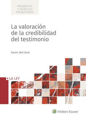 LA VALORACIÓN DE LA CREDIBILIDAD DEL TESTIMONIO