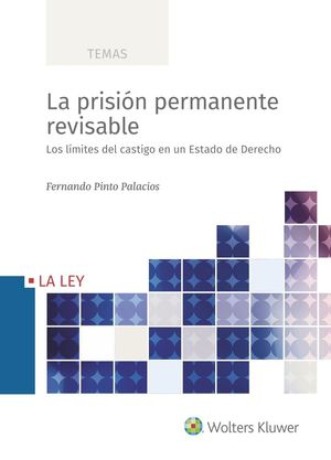 LA PRISIÓN PERMANENTE REVISABLE
