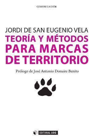 TEORÍA Y MÉTODOS PARA MARCAS DE TERRITORIO