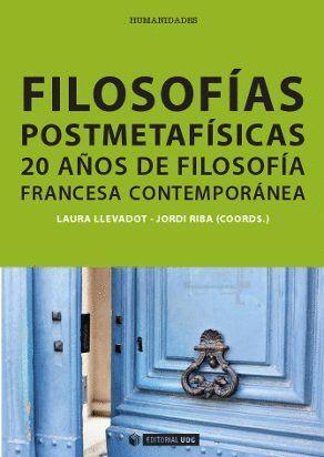 FILOSOFÍAS POSTMETAFÍSICAS