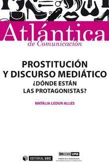 PROSTITUCIÓN Y DISCURSO MEDIÁTICO