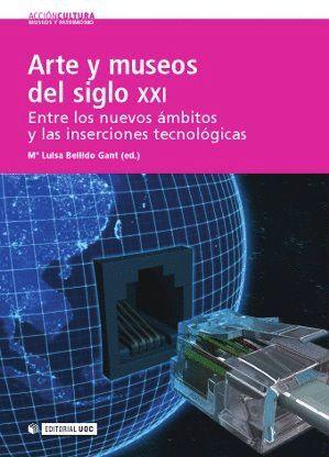 ARTE Y MUSEOS DEL SIGLO XXI