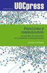 POPULISMO Y COMUNICACIÓN. LA POLÍTICA DEL MALESTAR EN EL CONTEXTO LATINOAMERICAN