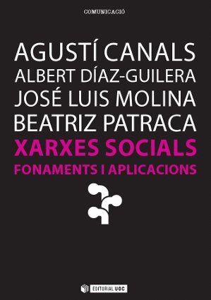 XARXES SOCIALS. FONAMENTS I APLICACIONS