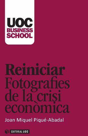 REINICIAR. FOTOGRAFIES DE LA CRISI ECONÒMICA