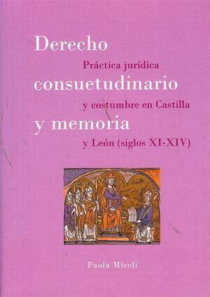 DERECHO CONSUETUDINARIO Y MEMORIA