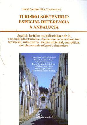 TURISMO SOSTENIBLE. ESPECIAL REFERENCIA A ANDALUCA ANÁLISIS JURDICO-MULTIDISCIPLINAR DE LA SOSTENI