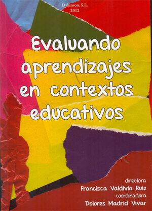 EVALUANDO APRENDIZAJES EN CONTEXTOS EDUCATIVOS