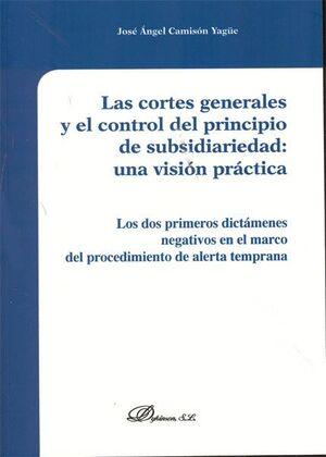 LAS CORTES GENERALES Y EL CONTROL DEL PRINCIPIO DE SUBSIDIARIEDAD. UNA VISIÓN PRÁCTICA LOS DOS PRIME