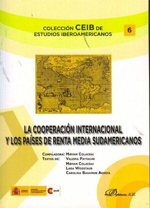 LA COOPERACIÓN INTERNACIONAL Y LOS PASES DE RENTA MEDIA SUDAMERICANOS DISCUSIONES CONCEPTUALES Y DI