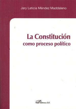 LA CONSTITUCIÓN COMO PROCESO POLÍTICO