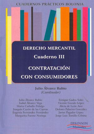 CUADERNOS PRÁCTICOS BOLONIA. DERECHO MERCANTIL. CUADERNO III. CONTRATACIÓN CON CONSUMIDORES
